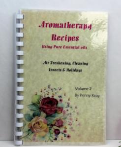 Aromatherapy Recipe Book  Volume 2
